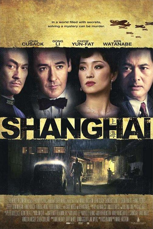 Шанхай / Shanghai (2010): постер
