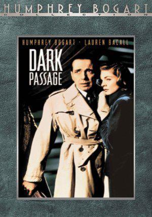 Чёрная полоса / Dark Passage (1947): постер