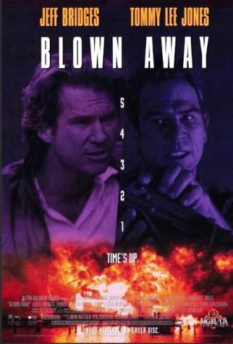 Сметённые огнём / Blown Away (1994)