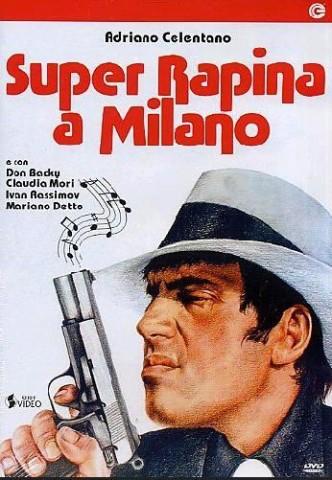 Суперограбление в Милане / Super rapina a Milano (1964)