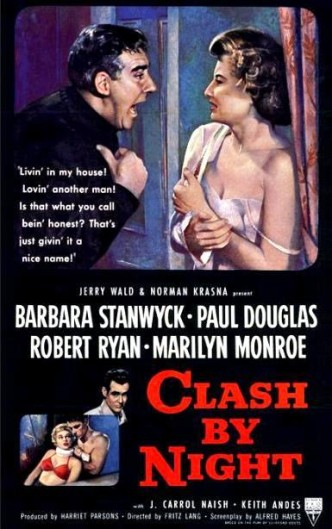 Стычка в ночи / Clash by Night (1952)