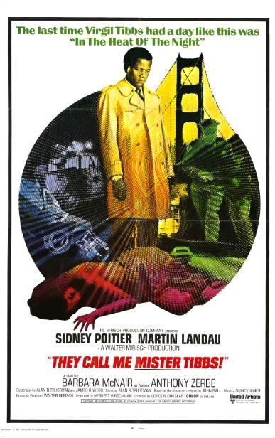 Меня зовут Мистер Тиббс! / They Call Me Mister Tibbs! (1970): постер