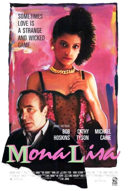 Мона Лиза / Mona Lisa (1986): постер