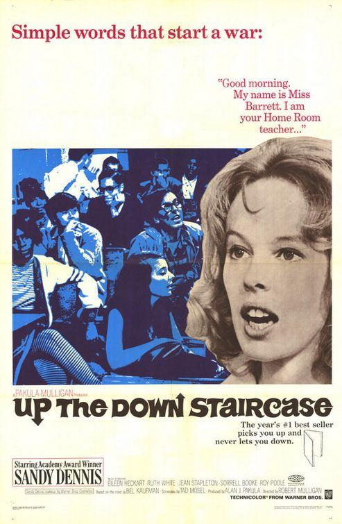 Вверх по лестнице, ведущей вниз / Up the Down Staircase (1967): постер