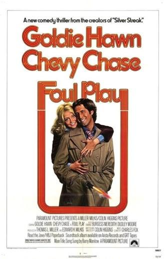 Грязная игра / Foul Play (1978)