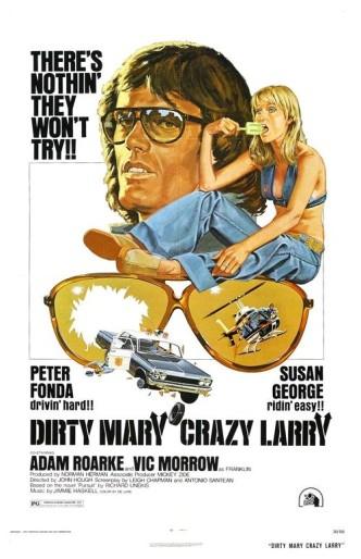 Грязная Мэри, сумасшедший Ларри / Dirty Mary Crazy Larry (1974)