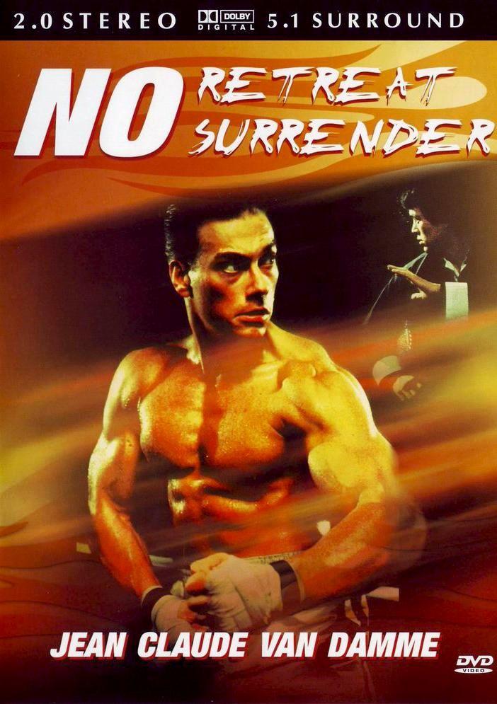 Не отступать и не сдаваться / No Retreat, No Surrender (1986): постер