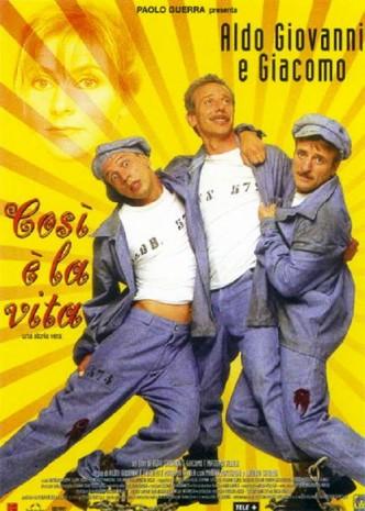 Такова жизнь / Così è la vita (1998)