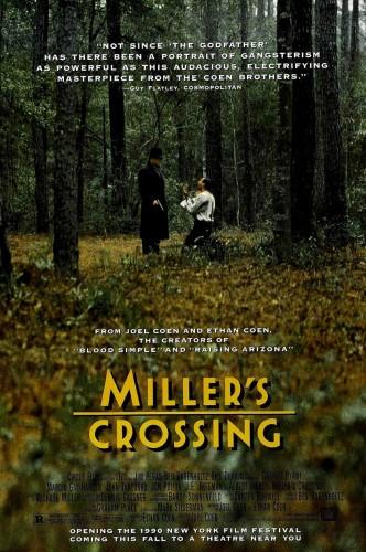 Перекрёсток Миллера / Miller's Crossing (1990): постер