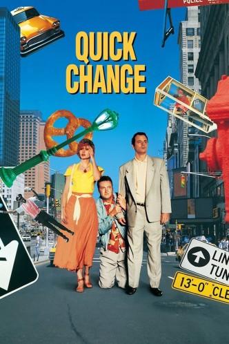 Быстрые перемены / Quick Change (1990): постер