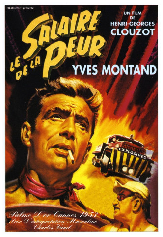 Плата за страх / Le salaire de la peur (1953): постер