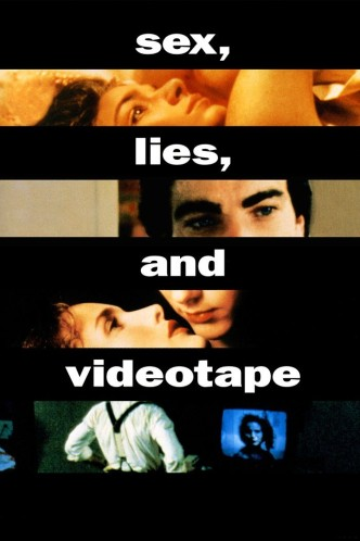 Секс, ложь и видео / Sex, Lies, and Videotape (1989): постер