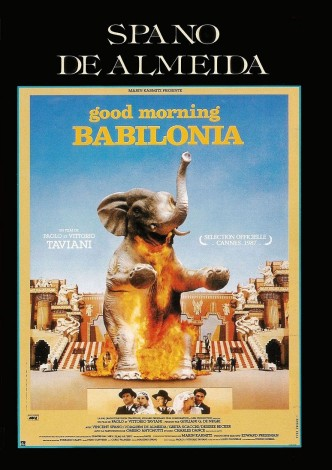 Доброе утро, Вавилон / Good morning Babilonia / Good Morning, Babylon (1987): постер