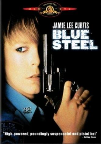 Голубая сталь / Blue Steel (1989): постер