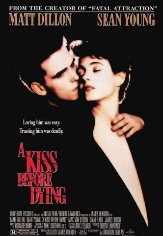 Поцелуй перед смертью / A Kiss Before Dying (1991): постер