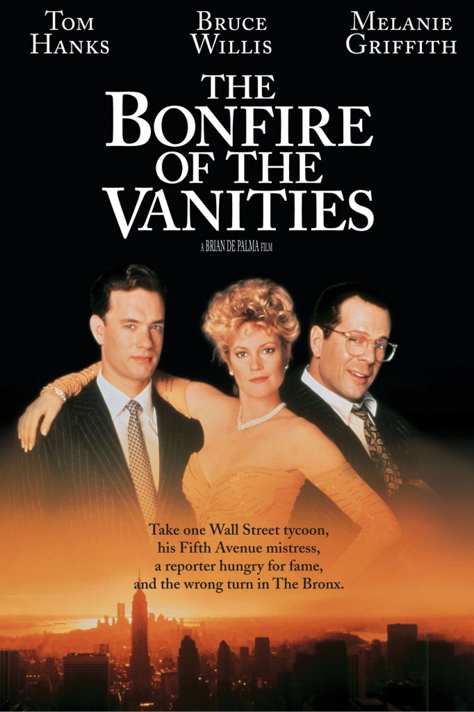 Костёр тщеславий / The Bonfire of the Vanities (1990): постер