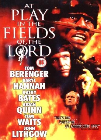 Игра в полях господних / At Play in the Fields of the Lord / Brincando nos Campos do Senhor (1991): постер