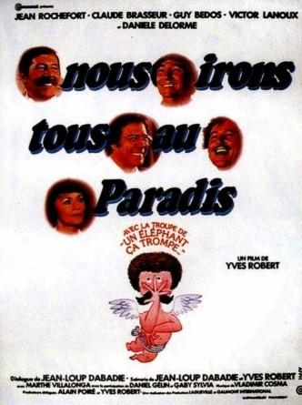 Мы все отправимся в рай / Nous irons tous au paradis (1977): постер