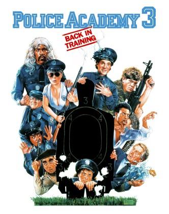 Полицейская академия 3: Переподготовка / Police Academy 3: Back in Training (1986): постер