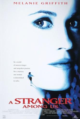 Чужая среди нас / A Stranger Among Us (1992): постер