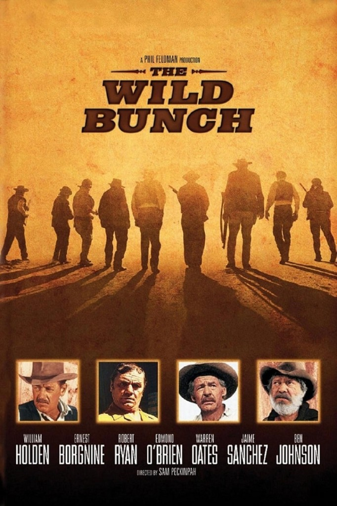 Дикая банда / The Wild Bunch (1969): постер