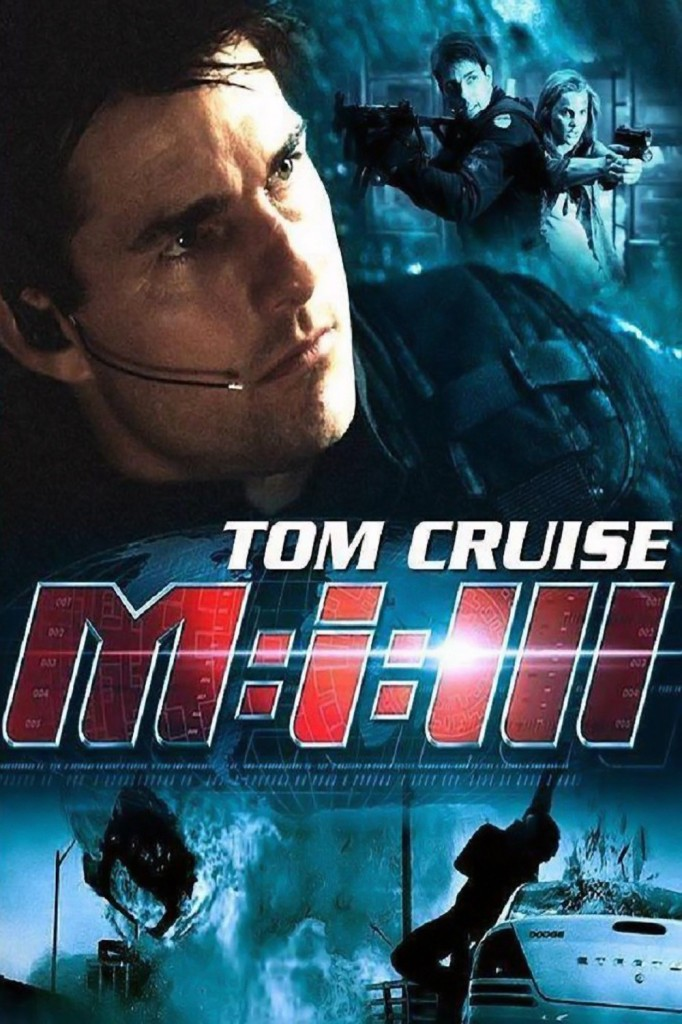 Миссия невыполнима 3 / Mission: Impossible III (2006): постер