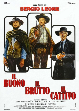 Хороший, плохой, злой / Il buono, il brutto, il cattivo / The Good, the Ugly, the Bad (1966): постер