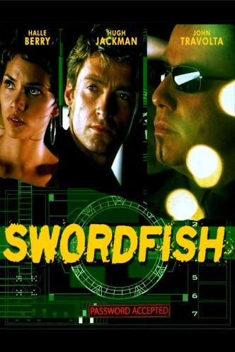 Пароль «Рыба-меч» / Swordfish (2001): постер