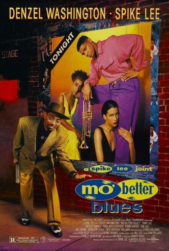 Блюз о лучшей жизни / Mo' Better Blues (1990): постер