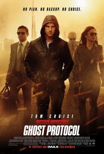 Миссия невыполнима: Протокол Фантом / Mission: Impossible – Ghost Protocol (2011): постер