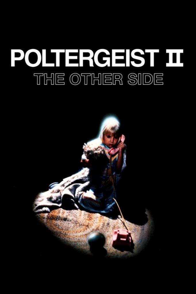 Полтергейст 2 / Poltergeist II: The Other Side (1986): постер