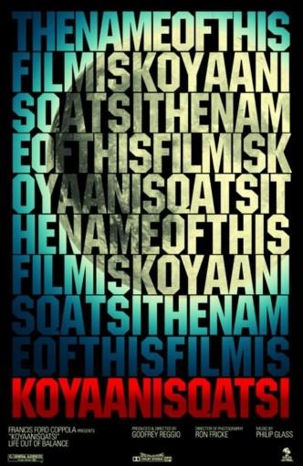 Койяанискаци / Koyaanisqatsi (1982): постер