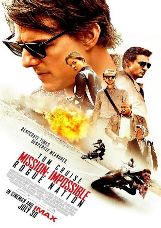Миссия невыполнима: Племя изгоев / Mission: Impossible – Rogue Nation (2015): постер