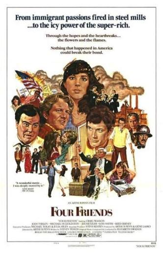 Четверо друзей / Four Friends (1981): постер