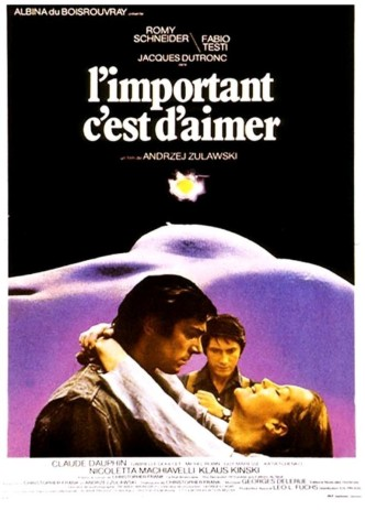 Главное – любить / L'important c'est d'aimer / L'importante è amare (1975): постер