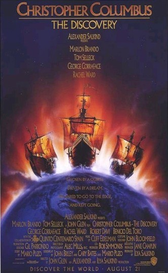 Христофор Колумб: Завоевание Америки / Christopher Columbus: The Discovery / Cristóbal Colón: el descubrimiento (1992): постер