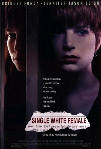 Одинокая белая женщина / Single White Female (1992): постер