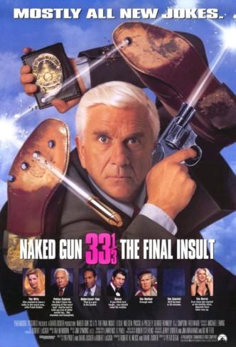 Голый пистолет 33 1/3: Последний выпад / Naked Gun 33 1/3: The Final Insult (1994): постер