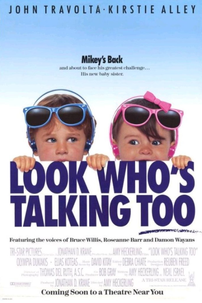 Уж кто бы говорил 2 / Look Who's Talking Too (1990): постер