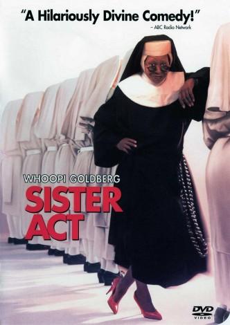 Действуй, сестра! / Sister Act (1992): постер
