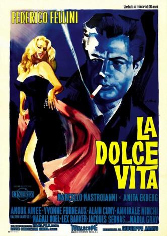 Сладкая жизнь / La dolce vita / La douceur de vivre (1960): постер