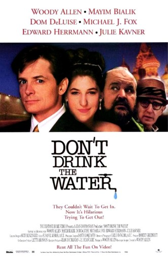 Не пей воду / Don't Drink the Water (1994) (ТВ): постер