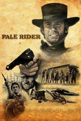 Бледный всадник / Pale Rider (1985): постер