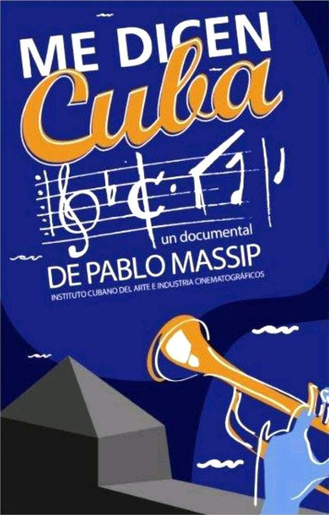 Моё имя Куба / Me dicen Cuba (2014): постер