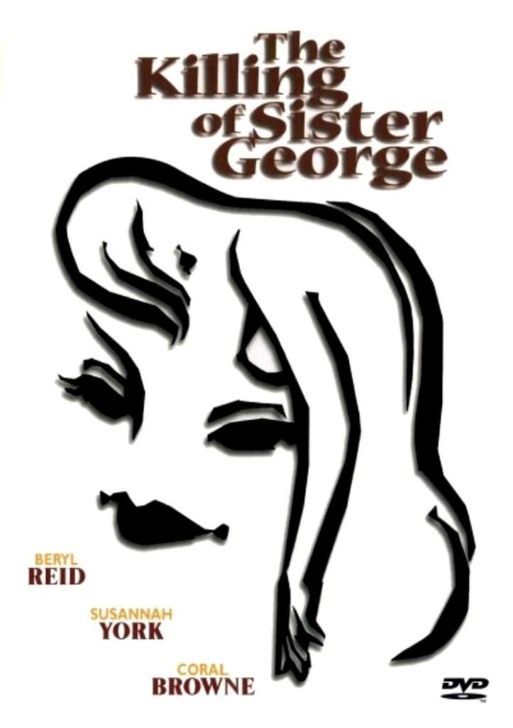 Убийство сестры Джордж / The Killing of Sister George (1968): постер