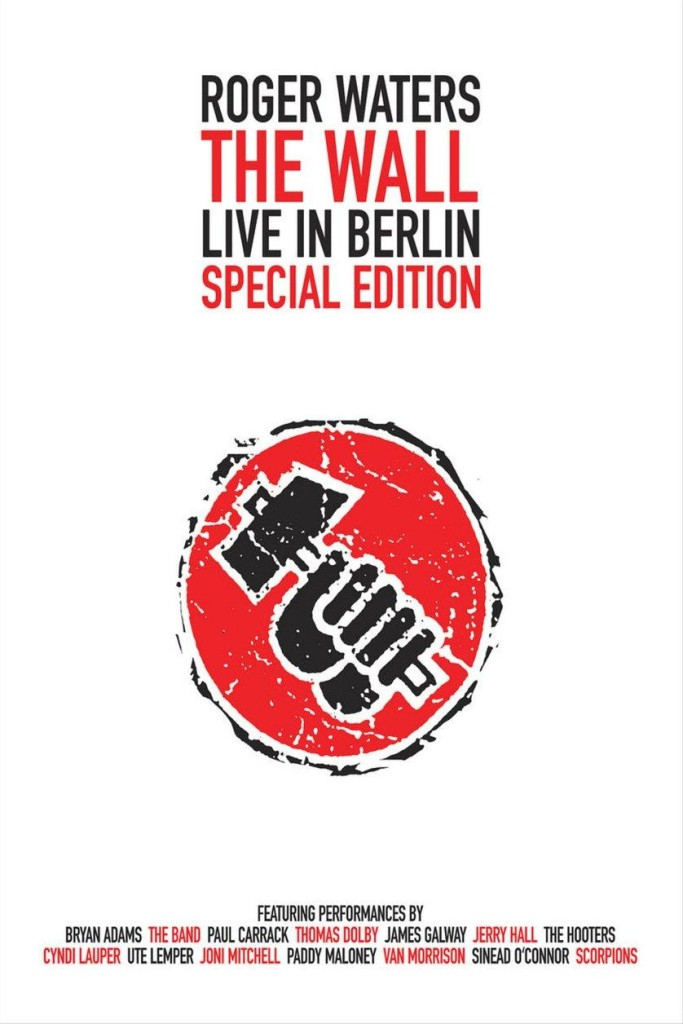 «Стена» в Берлине / The Wall: Live in Berlin (1990) (ТВ): постер