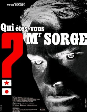 Кто Вы, доктор Зорге? / Qui êtes-vous, Monsieur Sorge? / Wer sind Sie, Dr. Sorge? (1961): постер