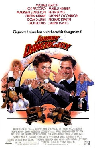 Опасный Джонни / Johnny Dangerously (1984): постер