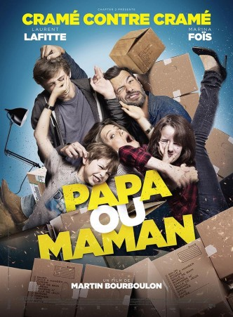 Любовь вразнос / Papa ou maman (2015): постер