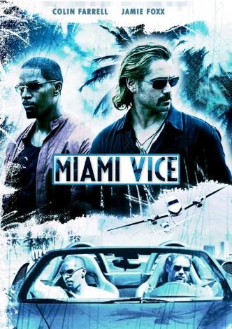 Полиция Майами. Отдел нравов / Miami Vice (2006): постер